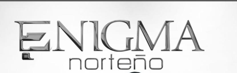 Enigma Norteno
